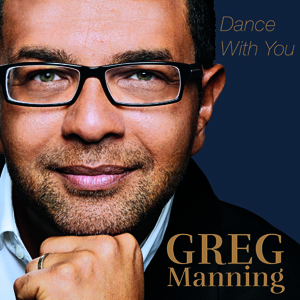 2014_greg_manning_dance_with_you_cd_cover